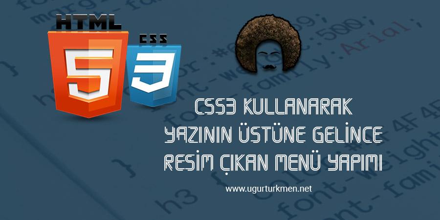 CSS3 Üzerine Gelince Resim Çıkan Menü Yapımı