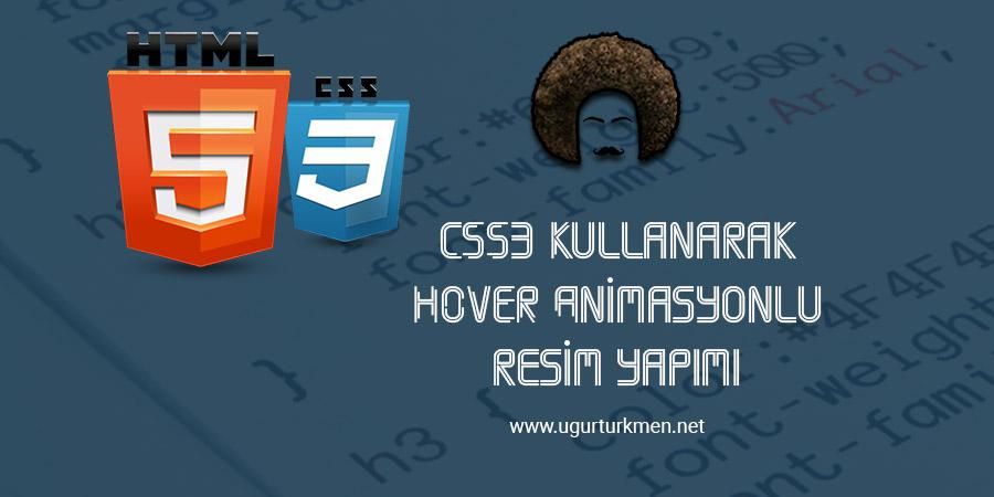 CSS3 Hover Animasyonlu Çok Şık Resim Yapımı